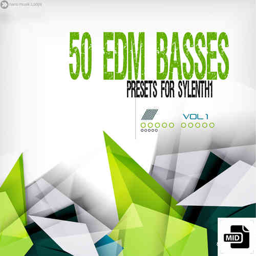 50 EDM Basses - Presets for Sylenth1