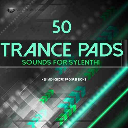 50 Trance Pads Sounds for Sylenth 1