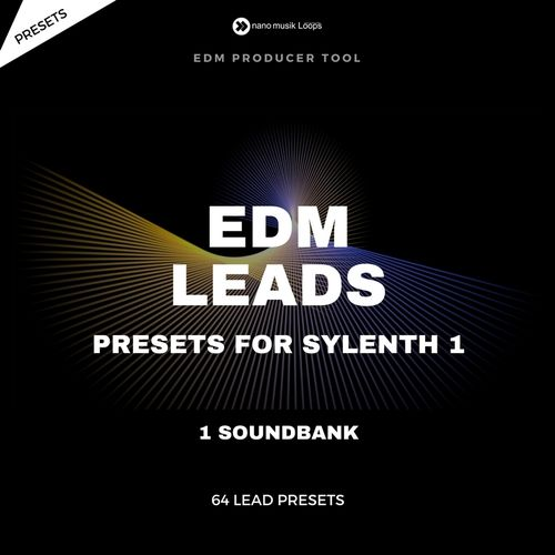 EDM LEADS Presets for Sylenth 1