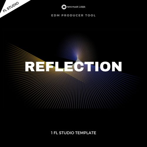 Reflection - FL Studio Project