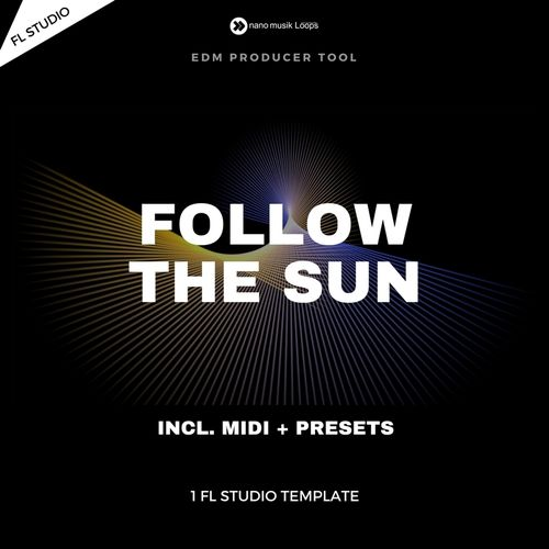 Follow the Sun - FL Studio Project
